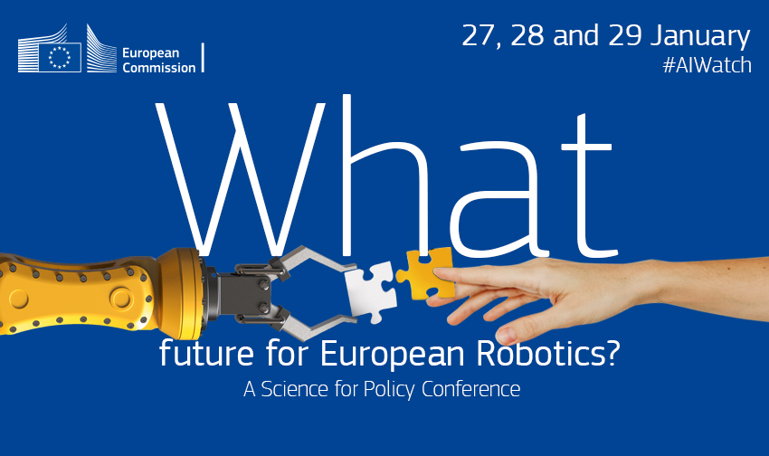 What future for European Robotics? - Science for Policy Conference