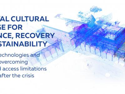 3D Digital Cultural Heritage for resilience, recovery & sustainability