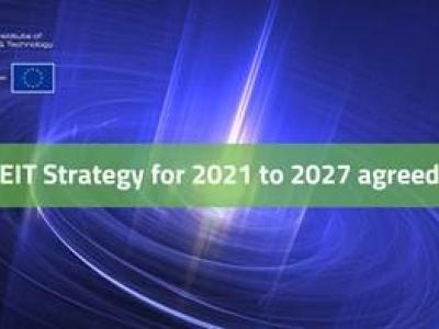 EIT Strategy agreed for 2021 - 2027