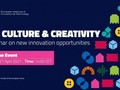 EIT Culture & Creativity - Webinar on new innovation opportunities
